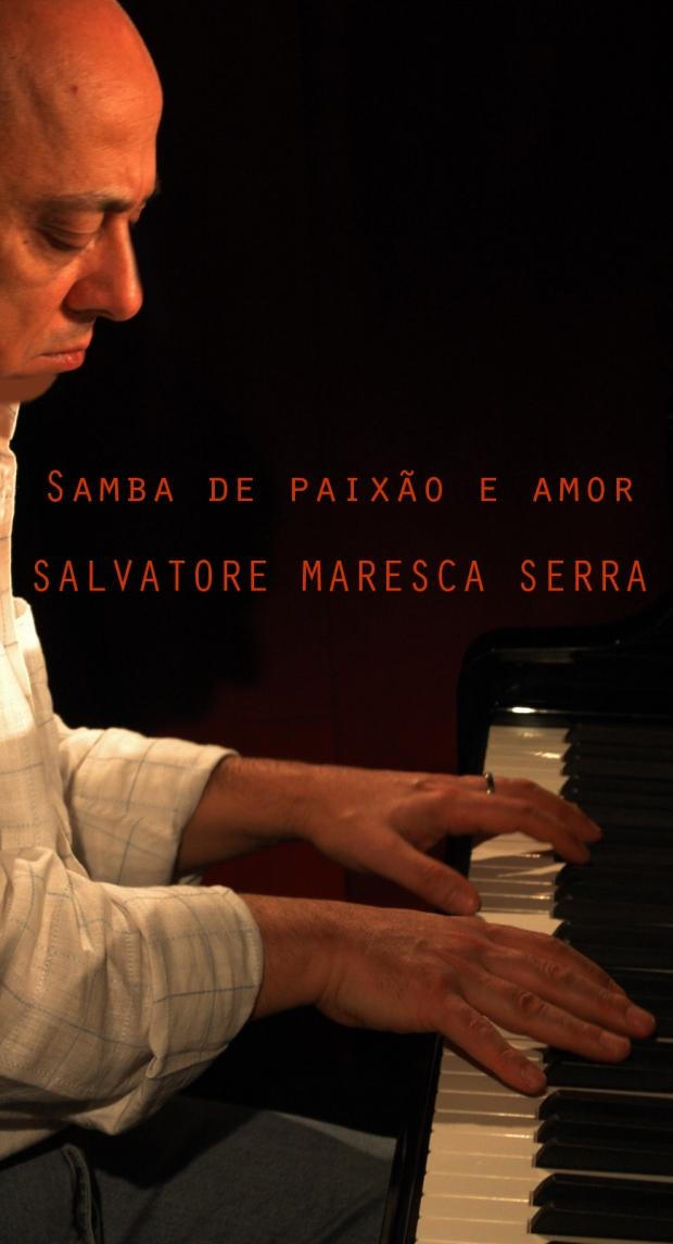 Samba de paixão e amor SAL MARESCA SERRA