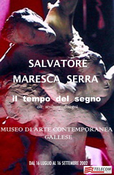 Il Tempo del Segno - Salvatore Maresca Serra, scultura